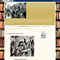 Nos ancêtres les hippies: I. Origines du mouvement