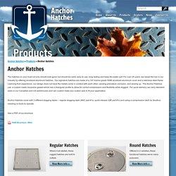 Anchor Hatches