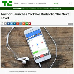 Anchor Launches To Take Radio To The Next Level