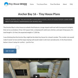 Anchor Bay 16 - Tiny House Plans - Tiny House Design
