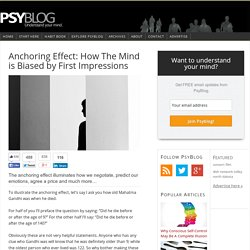 Anchoring Effect: How The Mind is Biased by First Impressions