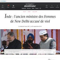 Inde : l'ancien ministre des Femmes de New Delhi accusé de...