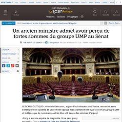 Un ancien ministre admet avoir perçu de fortes sommes du groupe UMP au Sénat