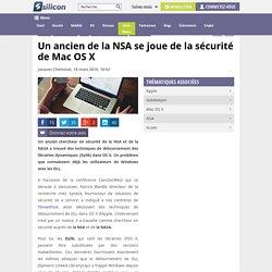 Un ancien de la NSA se joue de la sécurité de Mac OS X