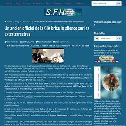Un ancien officiel CIA brise le silence sur les aliens