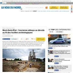 Mont-Saint-Éloi : l'ancienne abbaye se dévoile au fil des fouilles archéologiques - Arras et ses environs