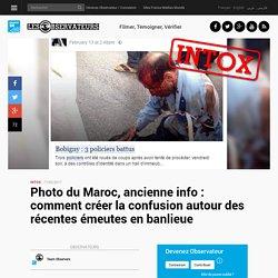 Photo du Maroc, ancienne info : comment créer la confusion autour des récentes émeutes en banlieue