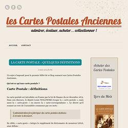 Carte Postale et Carte Postale Ancienne : définitions