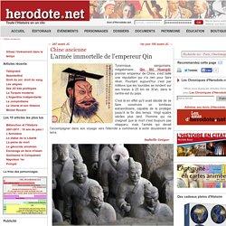 Chine ancienne - L'armée immortelle de l'empereur Qin - Herodote.net