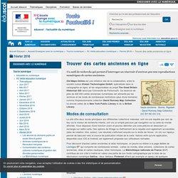 Trouver des cartes anciennes en ligne — Enseigner avec le numérique