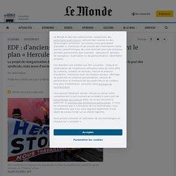 EDF: d'anciens hauts dirigeants critiquent le plan «Hercule»