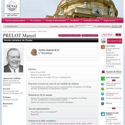 Anciens sénateurs Vème République : PRELOT Marcel