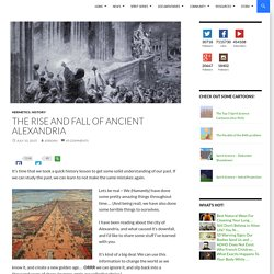 The Rise and Fall of Ancient Alexandria
