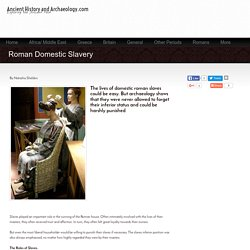 Ancient History and Archaeology.com - Roman Domestic Slavery