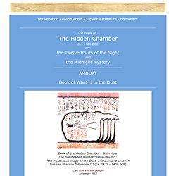 ANCIENT EGYPT : Amduat : Book of the Hidden Chamber and the Midnight Mystery