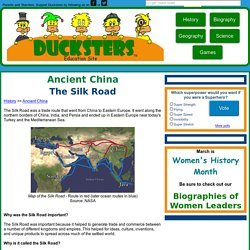 Ancient China for Kids: The Silk Road