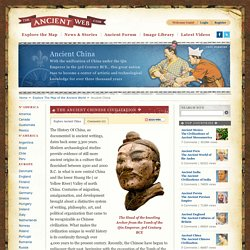 Ancient China - The Ancient Chinese Civilization