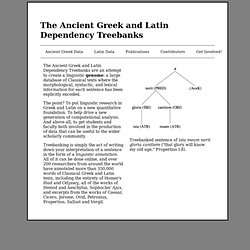 The Latin and Ancient Greek Dependency Treebanks