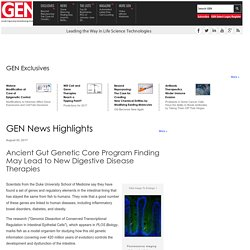 Ancient Gut Genetic Core Program Finding May Lead to New Digestive Disease Therapies