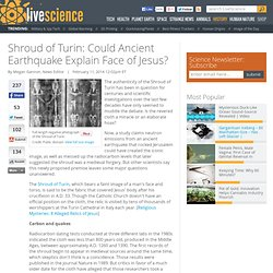 Shroud of Turin: Could Ancient Earthquake Explain Face of Jesus?