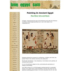 Ancient Egypt Painting, Minor Arts and Music