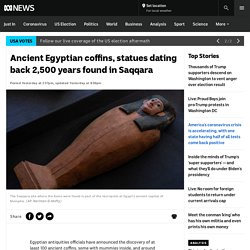 Ancient Egyptian coffins, statues dating back 2,500 years found in Saqqara - ABC News