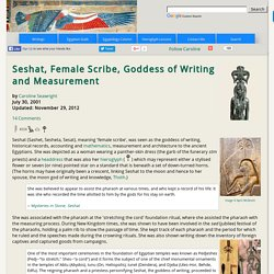 Seshat, Ancient Egyptian Goddess of Writing and Measurement