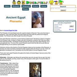 Ancient Egyptian History for Kids: Pharaohs