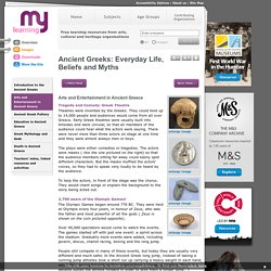 Ancient Greeks: Everyday Life, Beliefs and Myths
