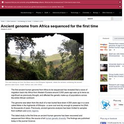 Ancient genome from Africa sequenced for the first time