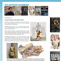 ATLANTEAN GARDENS: Ancient Giants of the New World
