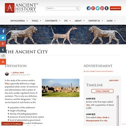 The Ancient City - Ancient History Encyclopedia