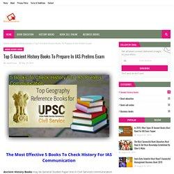 Top 5 Ancient History Books To Prepare In IAS Prelims Exam