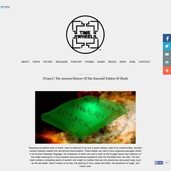 The Ancient History Of The Emerald Tablets Of Thoth