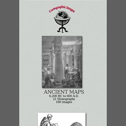 ANCIENT MAPS 6,200 BC to 600 A.D. 21 Monographs 180 images