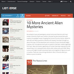 10 More Ancient Alien Mysteries