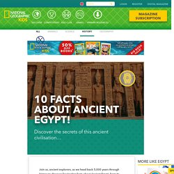 Ten Facts About Ancient Egypt