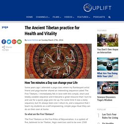 The Ancient Tibetan practice for Health and Vitality - UPLIFT