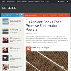 10 Ancient Books That Promise Supernatural Powers