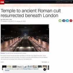 Ancient Roman temple resurrected beneath London - CNN