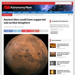 Ancient Mars could have supported sub-surface biosphere