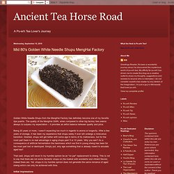 Ancient Tea Horse Road