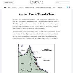 Ancient Uses of Ramah Chert