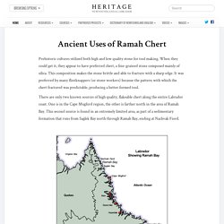 Ancient Uses of Ramah Chert