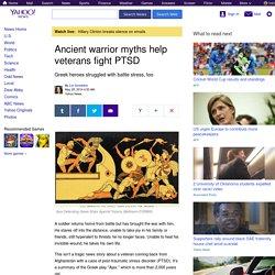 Ancient warrior myths help veterans fight PTSD