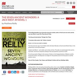 The Seven Ancient Wonders: A Jack West Jr Novel 1 - Pan Macmillan AU