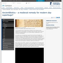 AncientBiotics - a medieval remedy for modern day superbugs?