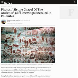 Photos: 'Sistine Chapel Of The Ancients' Cliff Drawings Revealed In Colombia