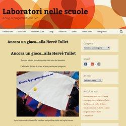 Ancora un gioco…alla Hervè Tullet - Laboratori nelle scuole