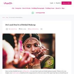 Do's and Don'ts of Bridal Makeup